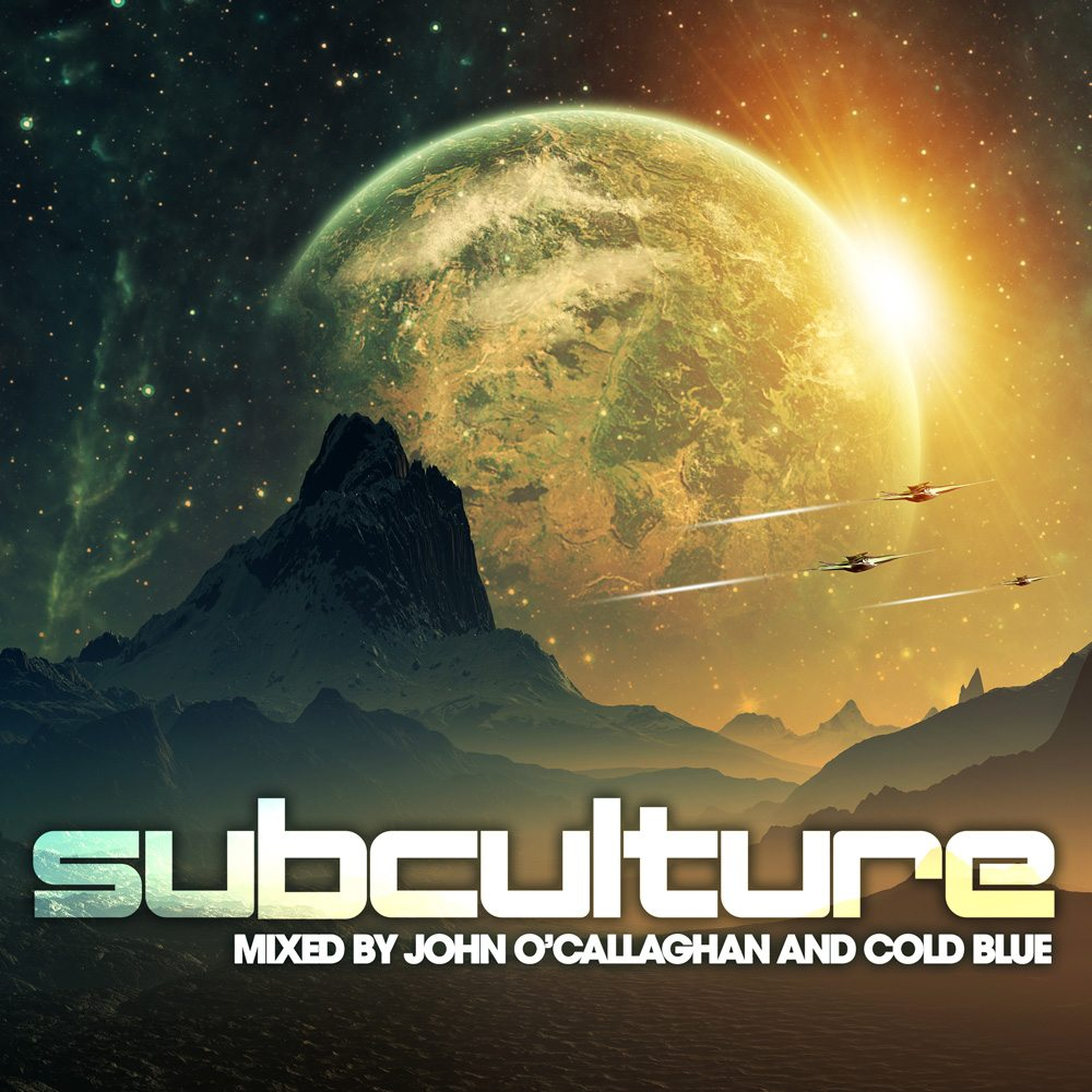 Subculture Mixed By John O'Callaghan & Cold Blue lowres